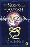 The Serpents of Arakesh (Karazan Quartet)