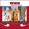 Wien Hörbuch von Sylvia Frenzel Gesprochen von: Andreas Sparberg