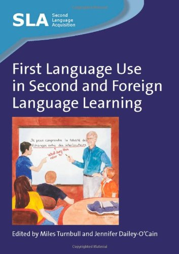 First Language Use in Second and Foreign Language Learning Second Language Acquisition