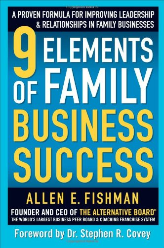 9 Elements of Family Business Success: A Proven