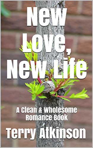 Book: New Love, New Life by Terry Atkinson