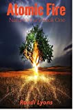 Atomic Fire: Nature's Fury Book 1