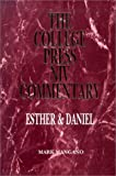 By Mark Mangano Esther/Daniel (The College Press Niv Commentary. Old Testament Series) [Hardcover]