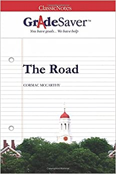the road cormac mccarthy analysis essays A literary analysis of the road by cormac mccarthy  view full essay   reserves a spot on the advance placement book list, the road by cormac  mccarthy,.