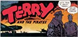 img - for TERRY AND THE PIRATES - OLD TIME RADIO - 2 CD - 162 mp3 - Total Playtime: 36:37:58 (Old Time Radio - Adventures Series) book / textbook / text book