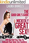 The Good Girl's Guide To Wickedly Gre...