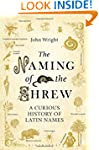 The Naming of the Shrew: A Curious Hi...