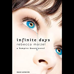 Infinite Days: A Vampire Queen Novel | [Rebecca Maizel]