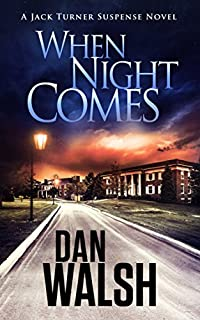 When Night Comes by Dan Walsh ebook deal