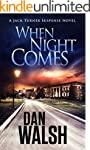 When Night Comes (Jack Turner Suspens...