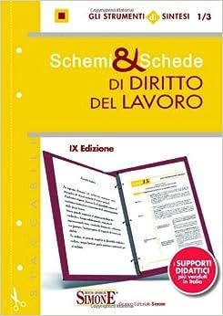 Schemi & schede di diritto del lavoro: 9788824437936: Amazon.com