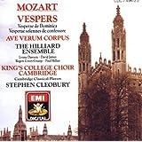 Mozart: Vespers K. 321 & 339/Ave Verum Corpus; King's College Choir, Cambridge; Hilliard Ensemble ~ Wolfgang Amadeus Mozart