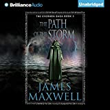 The Path of the Storm: The Evermen Saga, Book 3 (Unabridged)