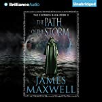 The Path of the Storm: The Evermen Saga, Book 3 | James Maxwell