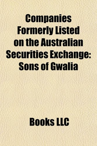 companies-formerly-listed-on-the-australian-securities-exchange-sons-of-gwalia-normandy-mining-great
