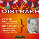 Dvorak: Violin Concerto in A Minor - Tchaikovsky: Piano Trio No. 2