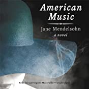 American Music: A Novel | [Jane Mendelsohn]