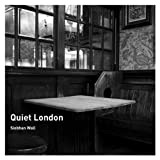 Quiet London Siobhan Wall