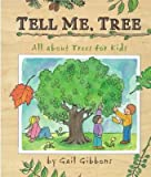 img - for Tell Me, Tree: All About Trees for Kids book / textbook / text book