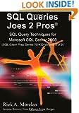 SQL Queries Joes 2 Pros: SQL Query Techniques For Microsoft SQL Server 2008, Volume 2 (Sql Exam Prep)