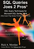 img - for SQL Queries Joes 2 Pros: SQL Query Techniques For Microsoft SQL Server 2008, Volume 2 (Sql Exam Prep) book / textbook / text book