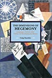 img - for The Dimensions of Hegemony: Language, Culture and Politics in Revolutionary Russia book / textbook / text book
