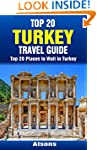 Top 20 Places to Visit in Turkey - To...