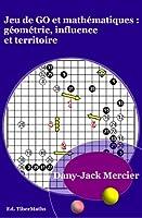 Jeu de go et math�matiques : g�om�trie, influence et territoire