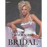 Trevor Sorbie: The Bridal Hair Bookby Trevor Sorbie