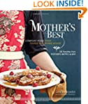 Mother's Best: Comfort Food That Take...