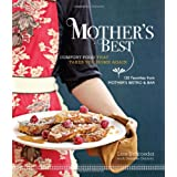 Mother's Best: Comfort Food That Takes You Home Again ~ Lisa Schroeder