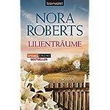 """Lilientr�ume: Romanvon """"Nora Roberts"""""""