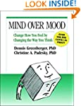 Mind Over Mood: Change How You Feel B...