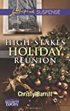 High-Stakes Holiday Reunion (Love Inspired Suspense\The Security Experts)