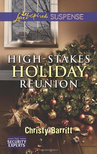 Image of High-Stakes Holiday Reunion (Love Inspired Suspense\The Security Experts)