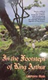 Laurence Main In the Footsteps of King Arthur (Western Mail & Echo Guide Book)