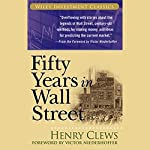 Fifty Years in Wall Street | Henry Clews