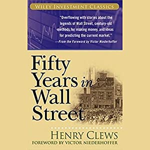 Fifty Years in Wall Street Audiobook