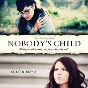 Nobody's Child: The Pandora Files, Book 1 | [Austin Boyd]