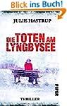 Die Toten am Lyngbysee: Thriller (Reb...