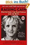 Raising Cain: Protecting the Emotiona...