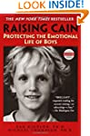 Raising Cain: Protecting the Emotiona...