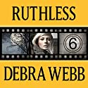 Ruthless: Faces of Evil Series, Book 6 Audiobook by Debra Webb Narrated by Carol Schneider