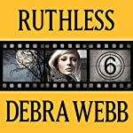 Ruthless: Faces of Evil Series, Book 6 | Debra Webb