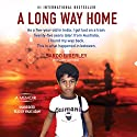 A Long Way Home (       UNABRIDGED) by Saroo Brierley Narrated by Vikas Adam