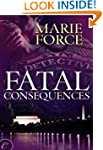 Fatal Consequences: Book Three of the...