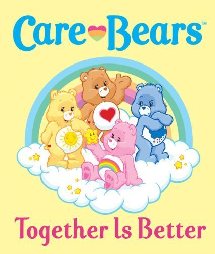 Care Bears: Together Is Better! (Care Bears (Running Press)) By Cox,Meg (2012) Hardcover front-527175