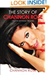 The Story of Channon Rose: Lessons be...