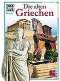 WAS IST WAS, Band 64: Die alten Griechen - Gerhard Fink