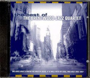 The Best of the Brentwood Jazz Quartet
